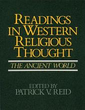 Readings in Western Religious Thought: The Middle Ages through the Reformation