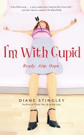 I'm With Cupid