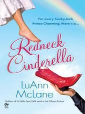 Redneck Cinderella