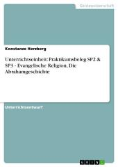 Unterrichtseinheit: Praktikumsbeleg SP2 & SP3 - Evangelische Religion, Die Abrahamgeschichte