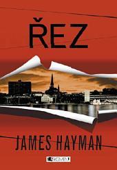 James Hayman – Řez