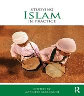 Studying Islam in Practice