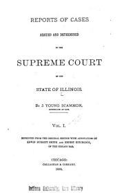 Reports of Cases Argued and Determined in the Supreme Court of the State of Illinois