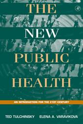 The New Public Health: An Introduction for the 21st Century