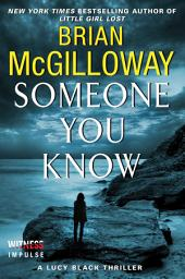 Someone You Know: A Lucy Black Thriller