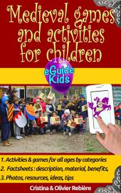 Medieval games and activities for children: Dive into History with your child!