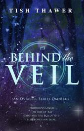 Behind the Veil: An Ovialell Series Omnibus