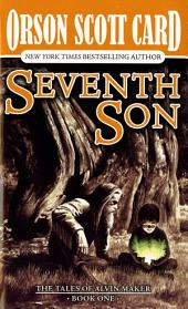 Seventh Son: The Tales of Alvin Maker