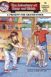 A Present for Grandfather