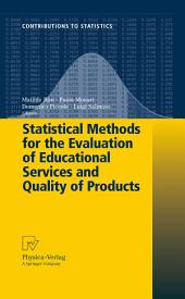 Statistical Methods for the Evaluation of Educational Services and Quality of Products