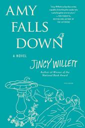 Amy Falls Down: A Novel