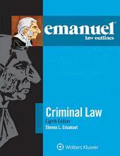 Emanuel Law Outlines for Criminal Law
