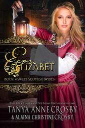 Elizabet: A Sweet Scottish Medieval Romance