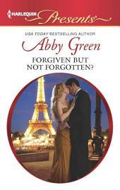 Forgiven but not Forgotten?