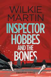 Inspector Hobbes and the Bones: Cozy Mystery Comedy Crime Fantasy