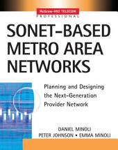 SONET-based Metro Area Networks