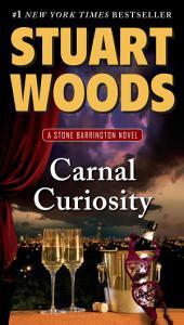 Carnal Curiosity: A Stone Barrington Novel
