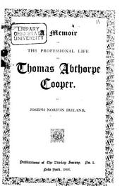 Biennial Reports of the Treasurer and Secretary of the Dunlap Society: Issues 5-6