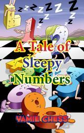 A Tale of Sleepy Numbers