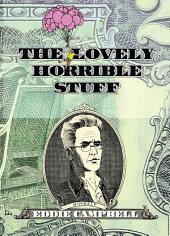 LOVELY HORRIBLE STUFF, THE