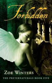Forbidden: Preternaturals Book 5