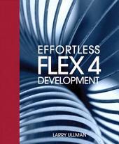 Effortless Flex 4 Development