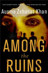 Among the Ruins: A Mystery