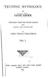 Teutonic Mythology: Volume 1