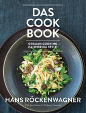 Das Cookbook: German Cooking . . . California Style
