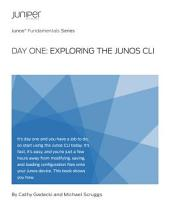 Day One Exploring the Junos CLI