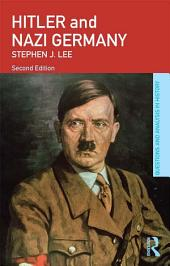 Hitler and Nazi Germany: Edition 2
