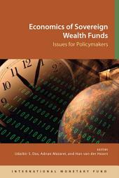 Economics of Sovereign Wealth Funds: Issues for Policymakers (EPub)