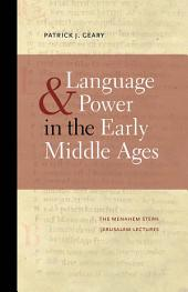 Language and Power in the Early Middle Ages