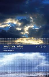 Weather Wise: Reading Weather Signs