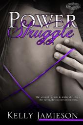 Power Struggle: Power Series Book 1