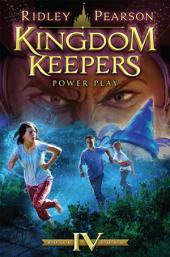 Kingdom Keepers IV: Power Play: Power Play
