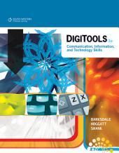DigiTools: Communication, Information, and Technology Skills: Edition 3