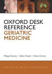 Oxford Desk Reference: Geriatric Medicine