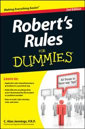 Robert's Rules For Dummies: Edition 2