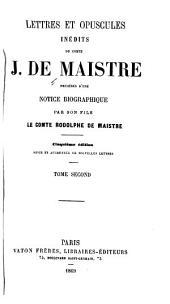 Lettres et opuscules inédits du comte J. de Maistre