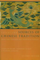 Sources of Chinese Tradition: Volume 2: From 1600 Through the Twentieth Century