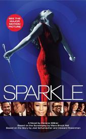 Sparkle: A Novel