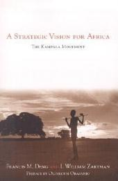 A Strategic Vision for Africa: The Kampala Movement