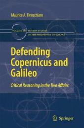 Defending Copernicus and Galileo: Critical Reasoning in the Two Affairs