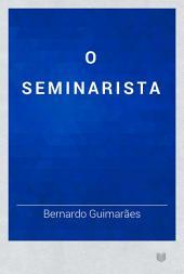 O seminarista