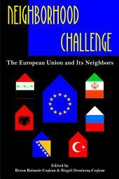Neighborhood Challenge: European Union and Its Neighbors