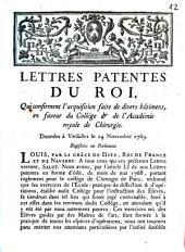 Lettres patentes du Roi, qui confirment l'acquisition faite de divers bâtimens, en faveur du collége [et] de l'Académie royale de Chirurgie: données à Versailles le 24 novembre 1769, registrées en Parlement ...