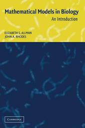 Mathematical Models in Biology: An Introduction