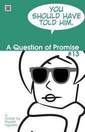 A Question of Promise #13