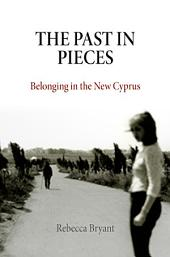 The Past in Pieces: Belonging in the New Cyprus